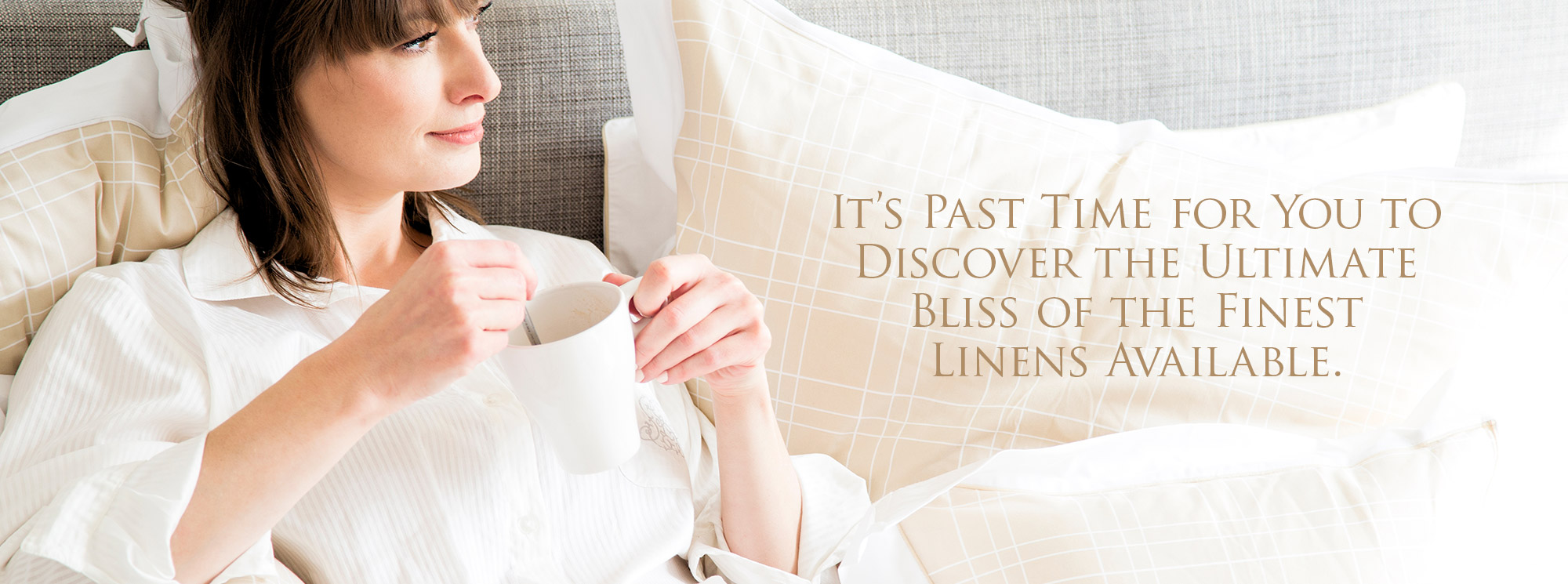 The Ultimate Linens